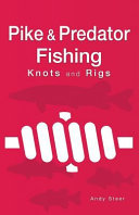 Pike   Predator Fishing Knots and Rigs