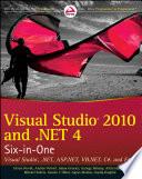 """""""Visual Studio 2010 and.NET 4 Six-in-One: Visual Studio,.NET, ASP.NET, VB.NET, C#, and F#"""" by István Novák, Andras Velvart, Adam Granicz, György Balássy, Attila Hajdrik, Mitchel Sellers, Gastón C. Hillar, Ágnes Molnár, Joydip Kanjilal"""