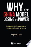 Why Is The China Model Losing Its Power Challenges And Opportunities Of The Second Global Competition