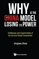 Why Is The China Model Losing Its Power? - Challenges And Opportunities Of The Second Global Competition [Pdf/ePub] eBook