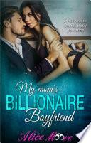 My Mom's Billionaire Boyfriend
