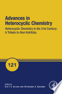 Heterocyclic Chemistry in the 21st Century  A Tribute to Alan Katritzky