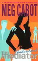 The Mediator #1: Shadowland Pdf/ePub eBook