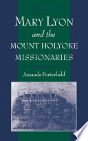 Mary Lyon and the Mount Holyoke Missionaries