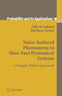 Noise-Induced Phenomena in Slow-Fast Dynamical Systems Pdf/ePub eBook