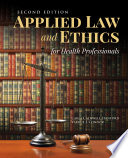 Applied Law Ethics For Health Professionals