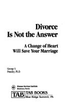 Divorce is Not the Answer