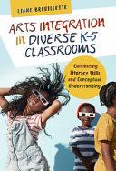 Arts Integration in Diverse K   5 Classrooms