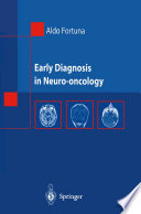 Early Diagnosis in Neuro oncology
