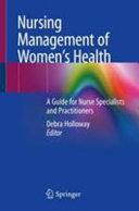 Nursing Management of Women   s Health