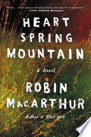 Heart Spring Mountain Robin MacArthur Cover