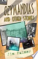 Ozymandias and Other Stories