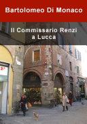 Pdf Il commissario Renzi a Lucca