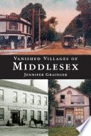 Vanished Villages of Middlesex