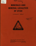 Minerals and Mineral Localities of Utah