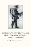 History of the Sixth Battalion West Yorkshire Regiment