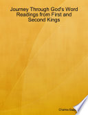 Journey Through God S Word Readings From First And Second Kings