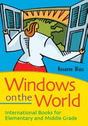 Pdf Windows on the World: International Books for Elementary and Middle Grade Readers Telecharger