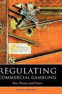 Regulating Commercial Gambling