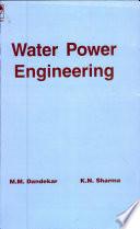 Water Power Engineering, 1E
