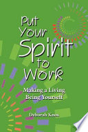 Put Your Spirit to Work Book