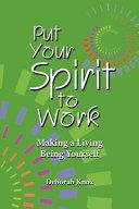 Put Your Spirit to Work
