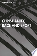 Christianity  Race  and Sport