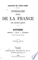 Auvergne, Morvan, Velay, Cévennes