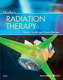 Mosby   s Radiation Therapy Study Guide and Exam Review   E Book