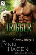 Trigger [Grizzly Ridge 5]