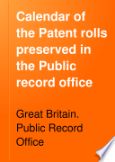 Calendar of the Patent Rolls Preserved in the Public Record Office: Edward II.