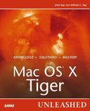 Mac OS X Tiger Unleashed Book
