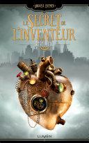 Le Secret de l'inventeur - tome 1 Rébellion Pdf/ePub eBook