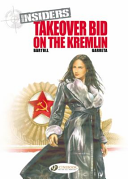Takeover Bid on the Kremlin