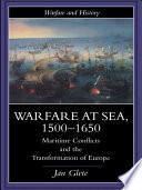 Warfare At Sea 1500 1650