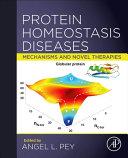Protein Homeostasis Diseases