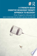 A Strength-Based CBT Approach to Recovery