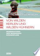 Öffnen Sie das Medium Von wilden Kerlen und wilden Hühnern von Exner, Christian [Herausgeber] im Bibliothekskatalog