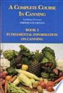 A Complete Course in Canning and Related Processes Book