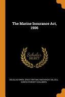 The Marine Insurance Act  1906