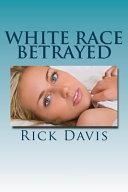 White Race Betrayed