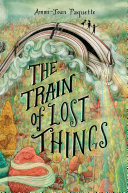 Pdf The Train of Lost Things Telecharger