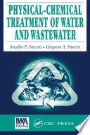 Physical Chemical Treatment of Water and Wastewater