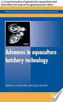 Advances in aquaculture hatchery technology