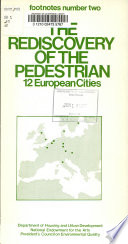 The Rediscovery of the Pedestrian