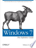 Windows 7  The Definitive Guide Book PDF