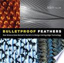 Bulletproof Feathers