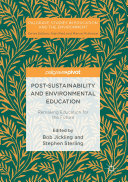 Post Sustainability and Environmental Education