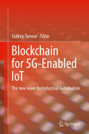 Blockchain for 5G Enabled IoT