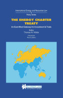The Energy Charter Treaty An East West Gateway for Investment and Trade